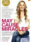 may cause miracles gabrielle bernstein book for wellness
