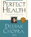 perfect health deepak chopra health book